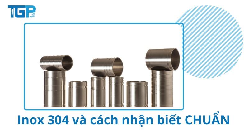 Inox 304 là gì và cách nhận biết chuẩn