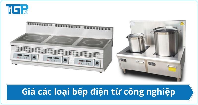 Chi tiết giá bếp điện từ công nghiệp các loại